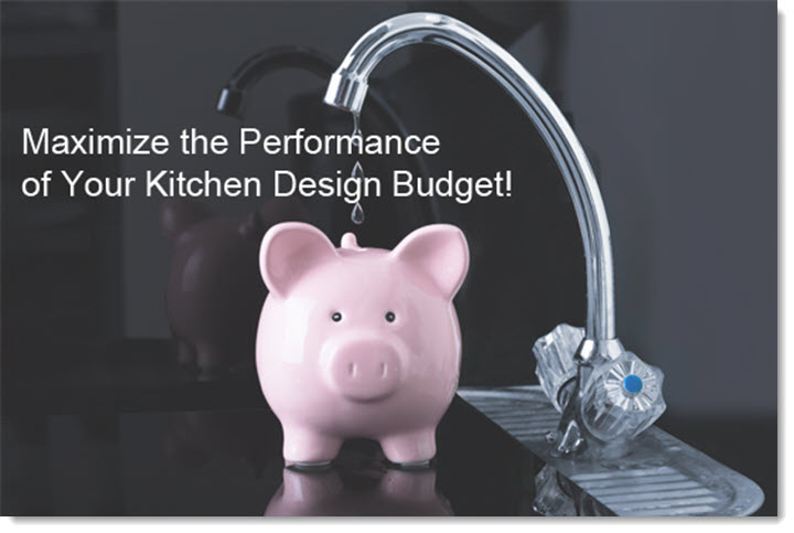 The Kitchen Design Process - Maximize The Use of Your Budget